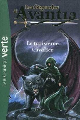 Les légendendes Avantia T2: Le troisième chevalier 9782012024250 Biblio verte