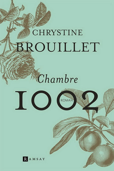 BROUILLET, Chrystine: Chambre 1002 9782897115272 DRUIDE 2020