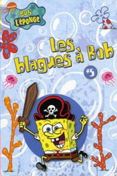 Bob l'éponge: T5 Les blagues à Bob 9782895434887