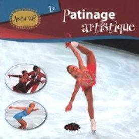 As-tu vu? Le patinage artistique Les Malins 9782896571406 2012