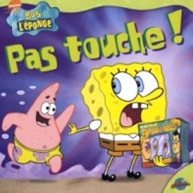 Bob l'éponge: Pas touche ! 9782895431756 2004