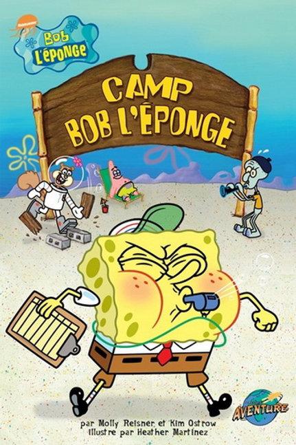 Camp Bob l'éponge Press Adventure 9782895433361