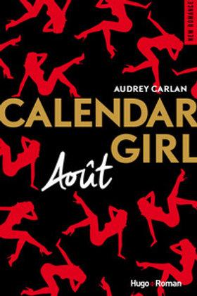 CARLAN, Audrey: Août, Calendar Girl 9782755629194 2017