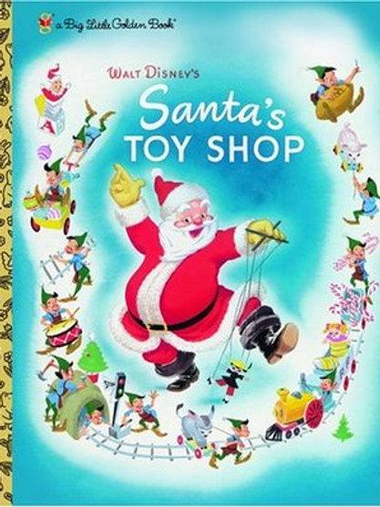 Walt Disney's Santa's Toy Shop (A Little Golden Book Classic)