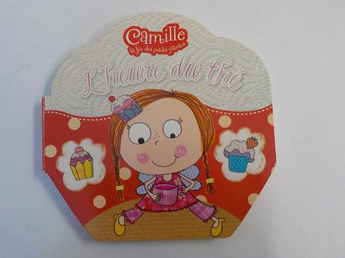 Camille la fée des petits gâteaux: L'heure du thé 9782896900459