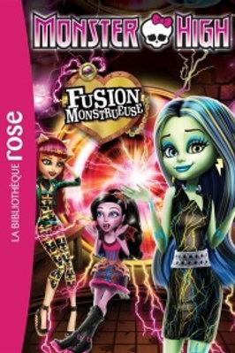 Monster High T6: Fusion monstrueuse Biblio rose 9782011809896 2015