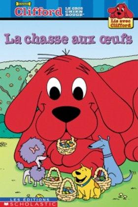 Clifford: La chasse aux oeufs 9780439975506