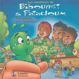 Bibounet et Patachoum : Patagloum se fait kidnapper 9782895730972 2006