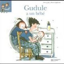 JOLY CAPDEVILA T1 Gudule a un bébé 9782012247635 2006