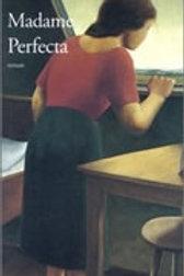 MAILLET, Antonine: Madame Perfecta 9782760922370 2002