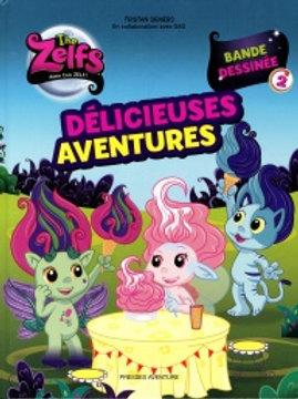 DEMERS GAG Délicieuses aventures T2 9782897511227