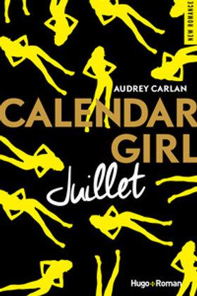 CARLAN, Audrey: Juillet, Calendar Girl 9782755629187 2017