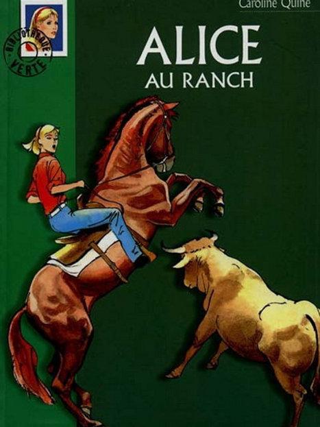 QUINE, Caroline: Alice au ranch Bibilo verte 9782012003590 2000