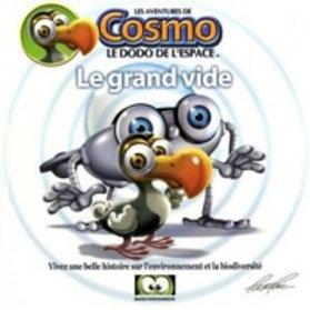 RACINE, Patrice: Cosmo le dodo: Le grand vide 9782923499031 2006