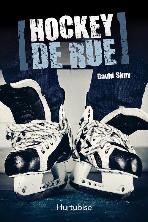 SKUY, David: Hockey de rue 9782896476879 HURTUBISE 2012
