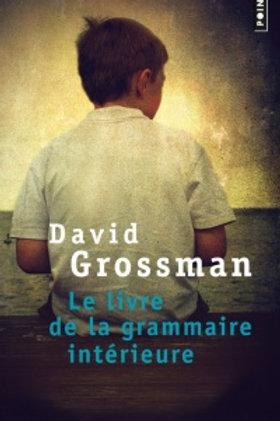 GROSSMAN, David: Le livre de la grammaire intérieure 9782757830420 2011