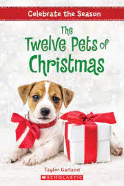 GARLAND, T: The 12 Pets of Christmas SCHOLASTIC 9781338255690 2017