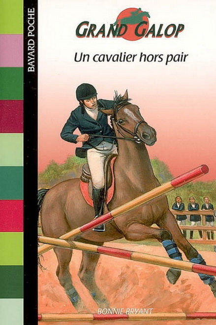 BRYANT, Bonnie T378 Un cavalier hors pair, Grand Galop 9782747000994