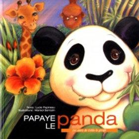 PAPINEAU SARRAZIN: Papaye le panda 9782895120520 1999