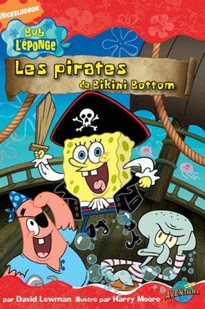 Bob l'éponge Couleurs: Les pirates de Bikini Bottom 9782895437550