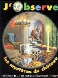 J'observe: Les mystères du château Gallimard 9782070510702