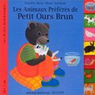 BOUR AUBINAIS Les animaux préférés de Petit Ours Brun 9782227704961  1997