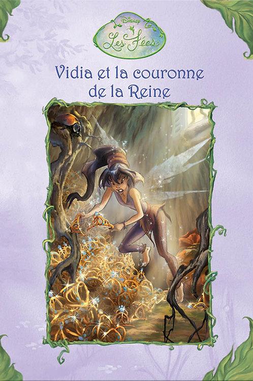 Les fées T4: Vidia et la couronne de la Reine 9782764309483 2006