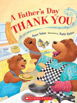 NOLAN EMBER: A Father's Day Thank You SCHOLASTIC 9780545092210
