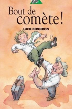 BERGERON, L. Bout de comète 9782764400760