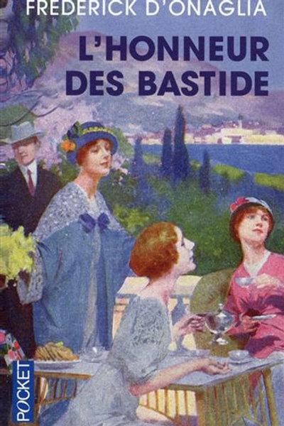 D'ONAGLIA, F: L'honneur des Bastide POCKET 9782266212632 2007
