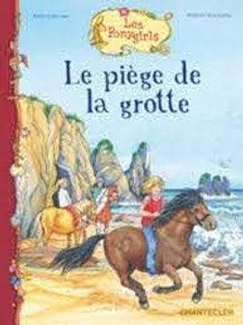 GELLERSEN, R : Les Poneygirls Le piège de la grotte 9782803455324