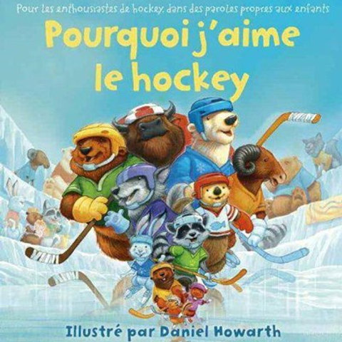 HOWARTH: Pourquoi j'aime le hockey 9780007937745 2013