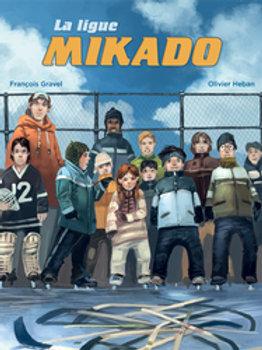 GRAVEL HEBAN: La ligue Mikado 9781443103831 SCHOLASTIC 2010