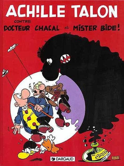 Achille Talon: T38 contre Docteur Chacal et Mister Bide ! 9782205030426 1987