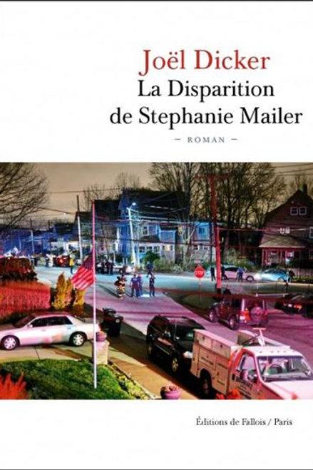 DICKER, Joël: La disparition de Stéphanie Mailer 9791032102008