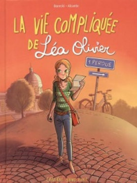 BORECKI ALCANTE: T1 La vie compliquée Léa Olivier: Perdue BD 9782896572311  2014