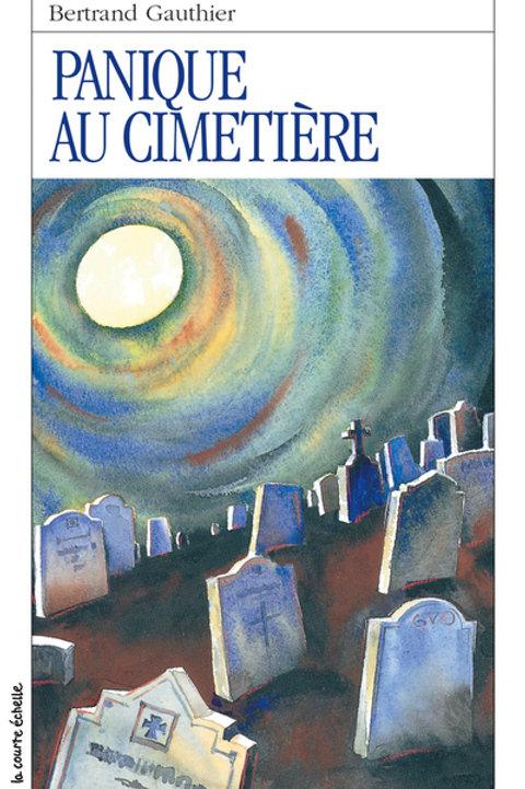 GAUTHIER, Bertrand RJ 33 Panique au cimetière 9782890211698