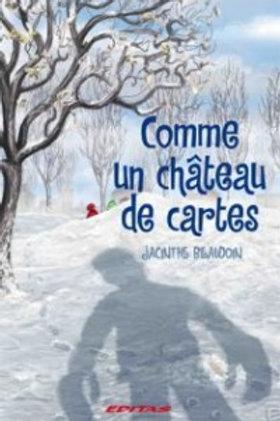 BEAUDOIN, J: Comme un château de cartes 9782923369167  2010