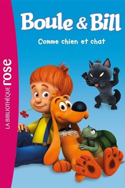 Boule et Bill: Comme chien et chat 9782012318618 2016