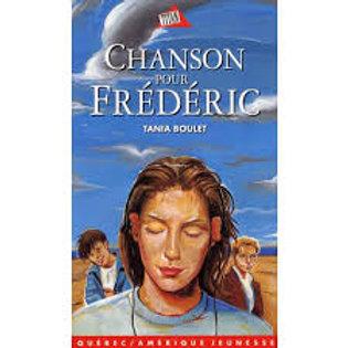 BOULET, Tania: Chanson pour Frédéric 9782890377066 2005
