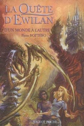 BOTTERO, P La quête d'Ewilan: D'un monde à l'autre 9782700231700 2005