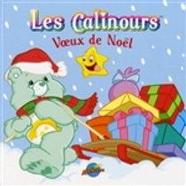 Les Calinours: Vœux de Noël 9782895436607 2007