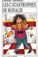 ANFOUSSE, Ginette RJ6 Les catastrophes de Rosalie 9782890210653