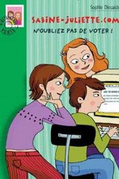 DIEUAIDE, Sophie: Sabine-Juliette: N'oubliez pas de voter! 9782012007611