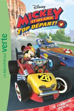 Mickey et ses amis: Top départ: Le champion d'Italie 9782017040125 2018