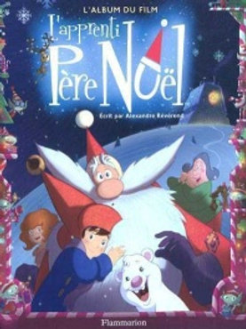 RÉVÉREND, A: L'apprenti Père Noël 9782081243880 2010