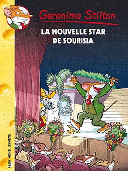 Copie de Geronimo Stilton T60 La nouvelle star de Sourisia 9782226238870