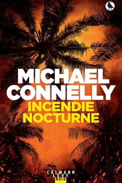 CONNELLY, Michael : Incendie nocturne 9782702166321 2020