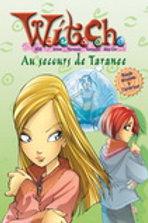 Witch T4 Au secours de Taranee 9782895433552 Presses Aventure 2006