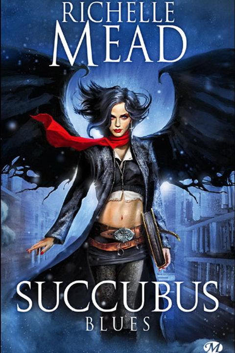 MEAD, Richelle: Succubus T1 Blues 9782811205355 2009